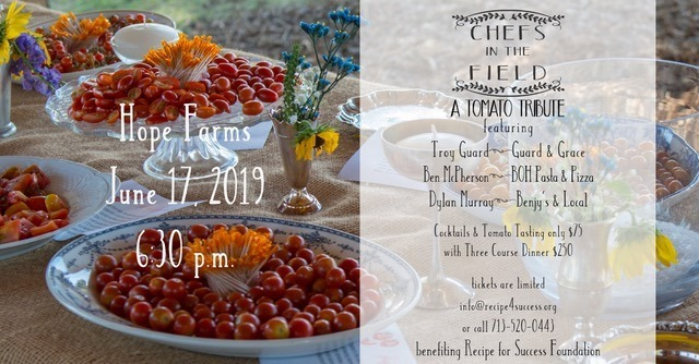 A Tomato Tribute: Recipe for Success Foundation presents Chefs in the Field