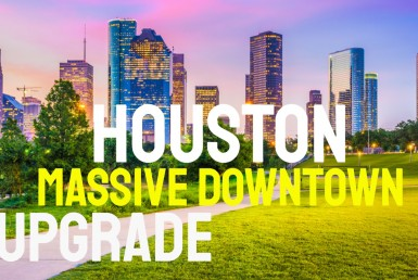 Houston Downtown Massive Upgrade 2020