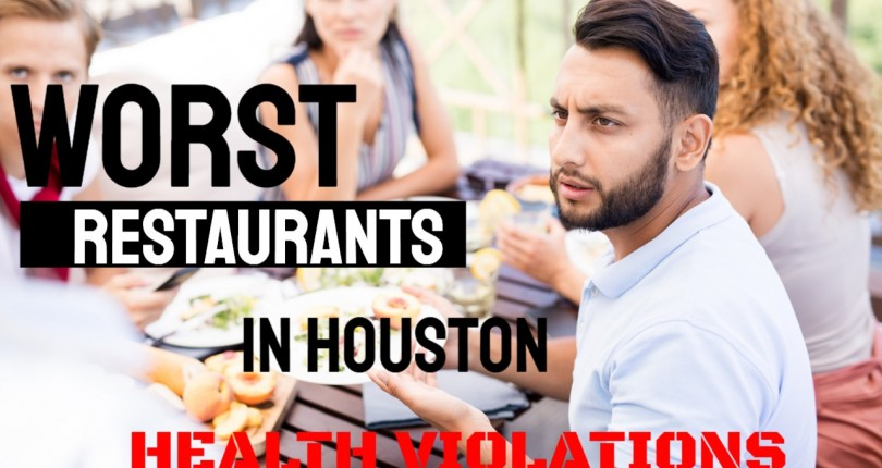 Beware of these Houston Heights / Montrose / Innerloop Restaurants with Health Violations – October 2019