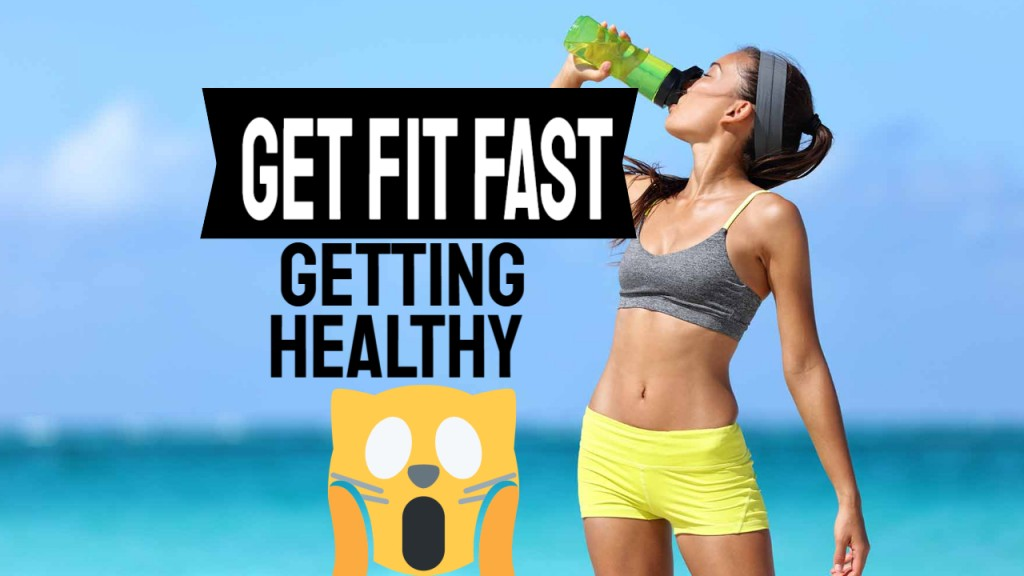 get healthy fast