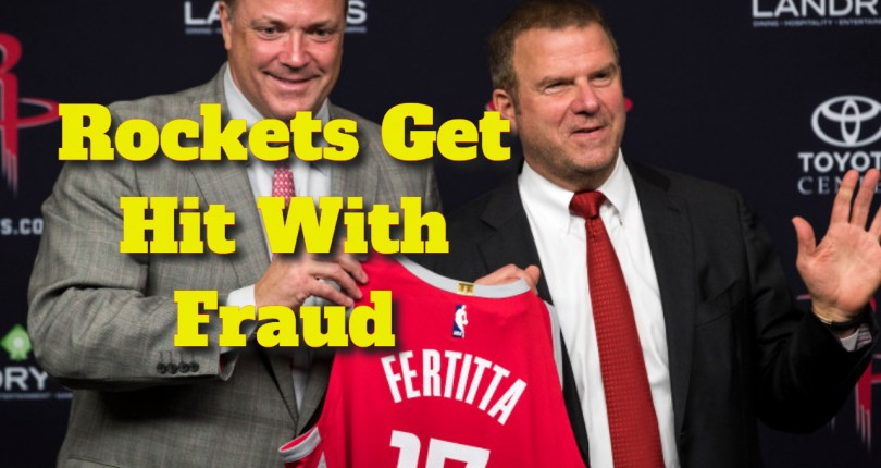 Houston Rockets Gets Hit With Fraud