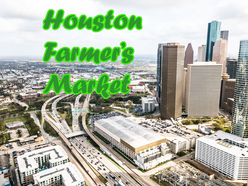 Houston Farmer Market